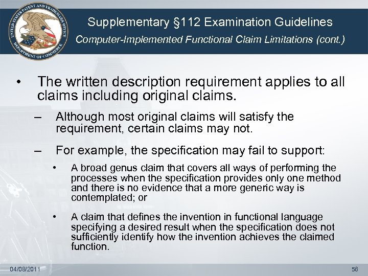 Supplementary § 112 Examination Guidelines Computer-Implemented Functional Claim Limitations (cont. ) • The written