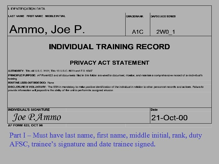 Joe P. Ammo Part I – Must have last name, first name, middle initial,