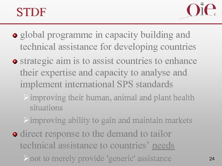 STDF global programme in capacity building and technical assistance for developing countries strategic aim