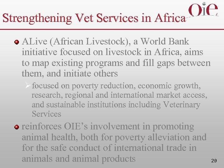 Strengthening Vet Services in Africa ALive (African Livestock), a World Bank initiative focused on