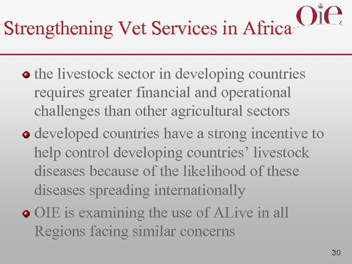 Strengthening Vet Services in Africa the livestock sector in developing countries requires greater financial
