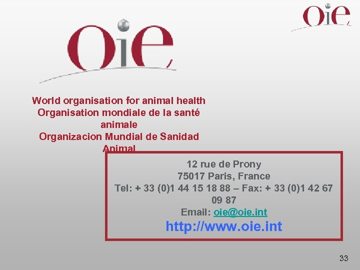 World organisation for animal health Organisation mondiale de la santé animale Organizacion Mundial de
