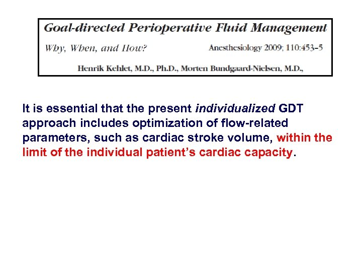 It is essential that the present individualized GDT approach includes optimization of flow-related parameters,