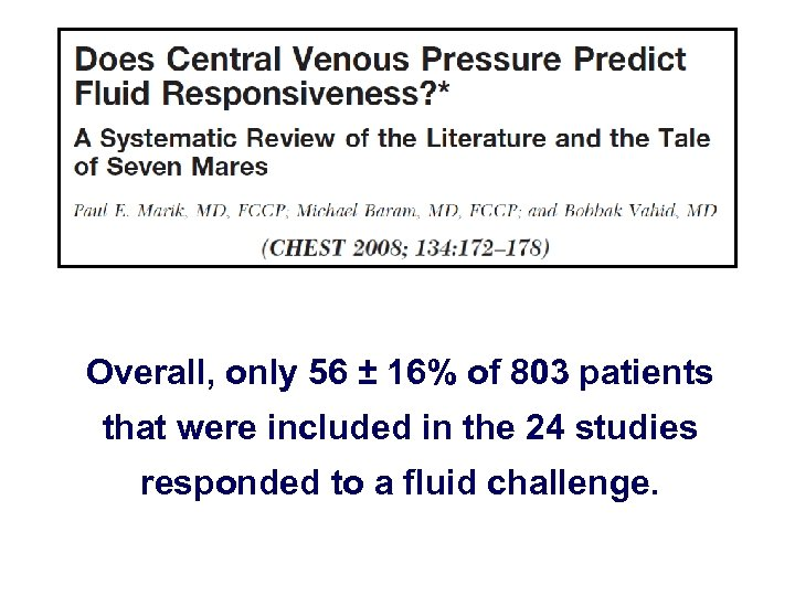 Overall, only 56 ± 16% of 803 patients that were included in the 24