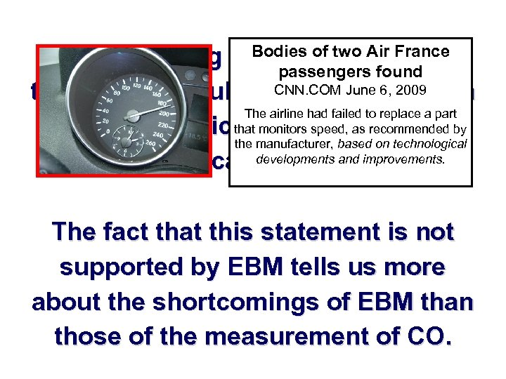 The monitoring of. Bodiesis two Air France CO of considered passengers found to be