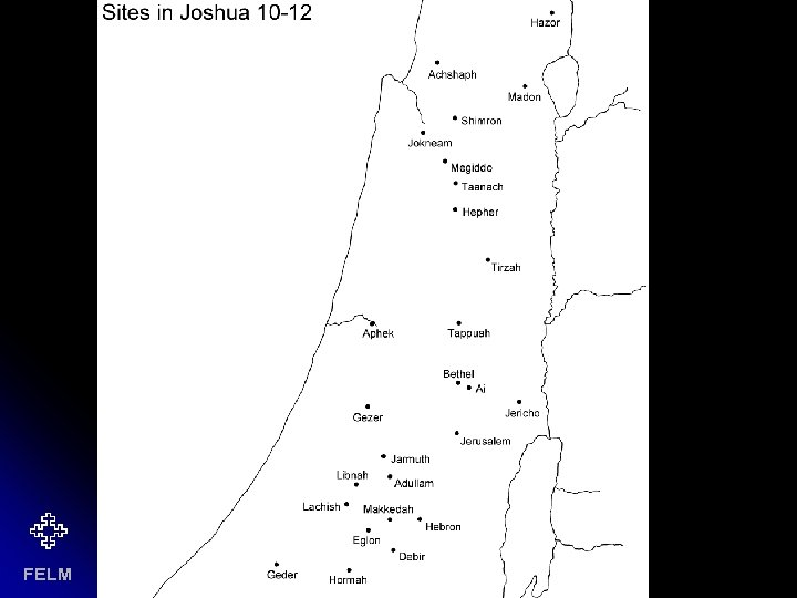 Sites in Joshua's lists FELM