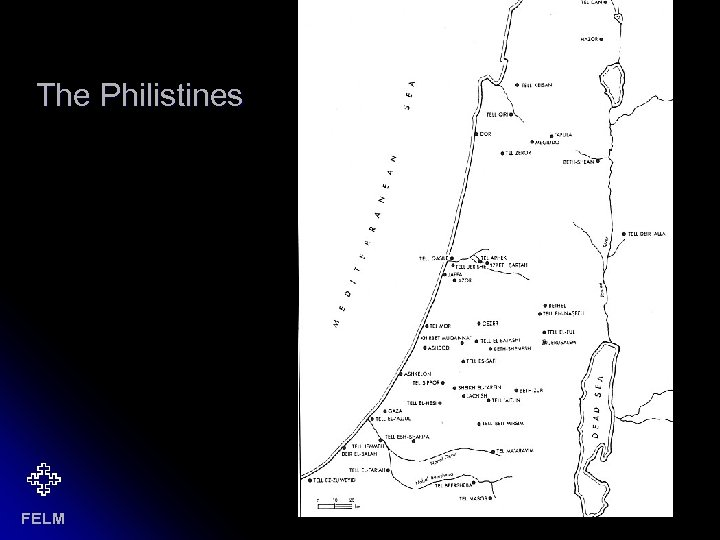 The Philistines FELM