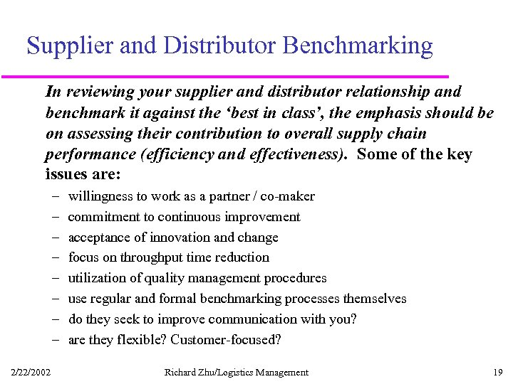 Supplier and Distributor Benchmarking In reviewing your supplier and distributor relationship and benchmark it