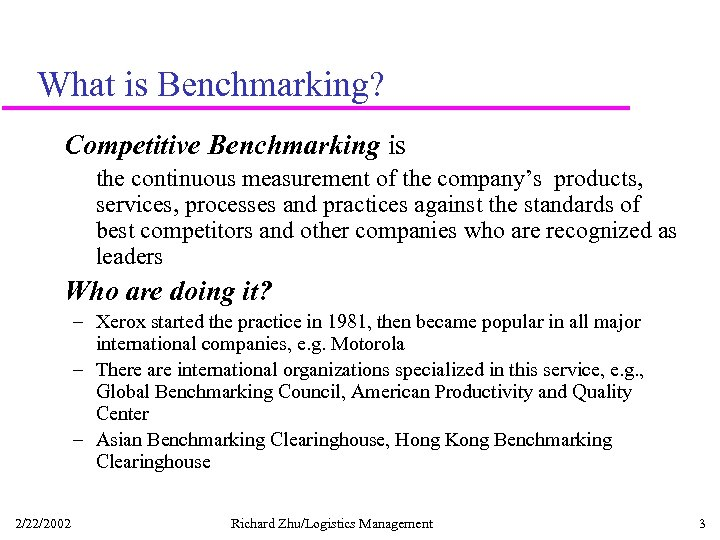 What is Benchmarking? Competitive Benchmarking is the continuous measurement of the company's products, services,