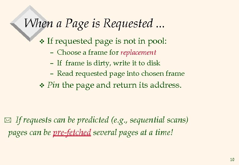 When a Page is Requested. . . v If requested page is not in