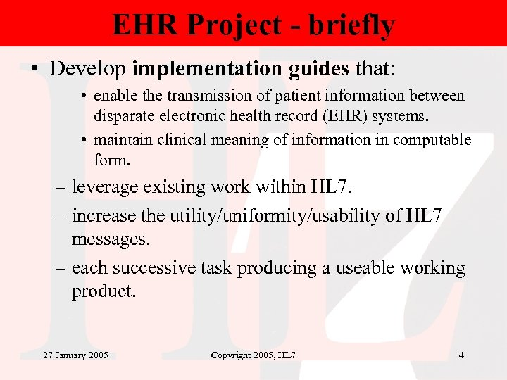 EHR Project - briefly • Develop implementation guides that: • enable the transmission of