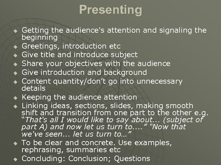 Presenting u u u u u Getting the audience's attention and signaling the beginning