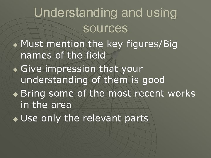 Understanding and using sources Must mention the key figures/Big names of the field u