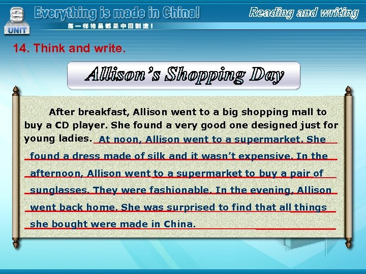 14. Think and write. After breakfast, Allison went to a big shopping mall to