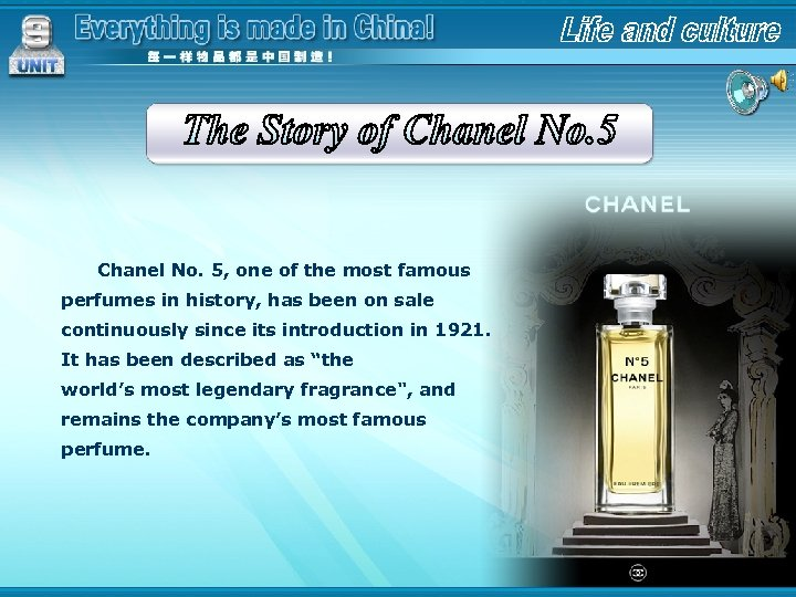 Chanel No. 5, one of the most famous perfumes in history, has been on