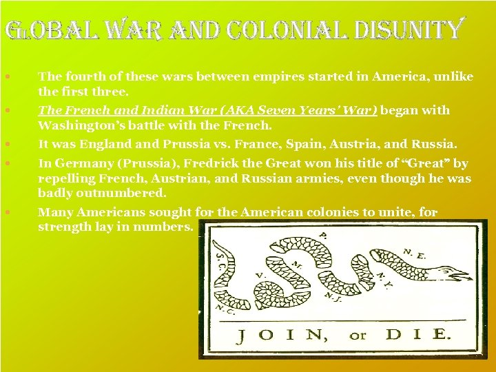 global war and colonial disunity The fourth of these wars between empires started in