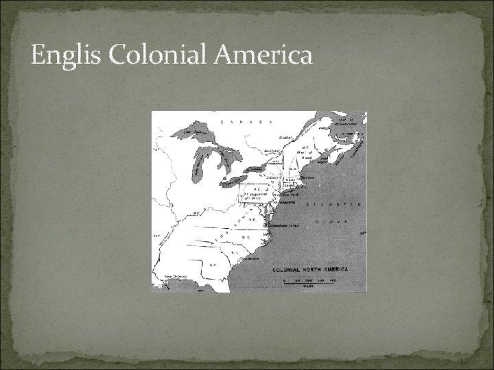 Englis Colonial America