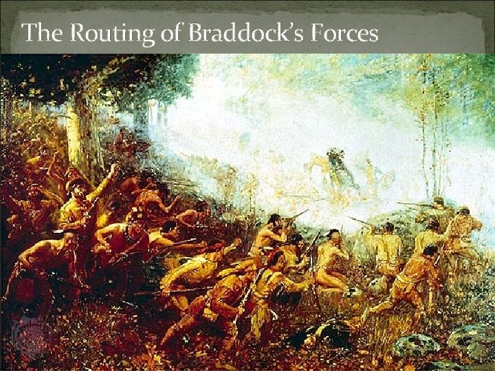 The Routing of Braddock's Forces