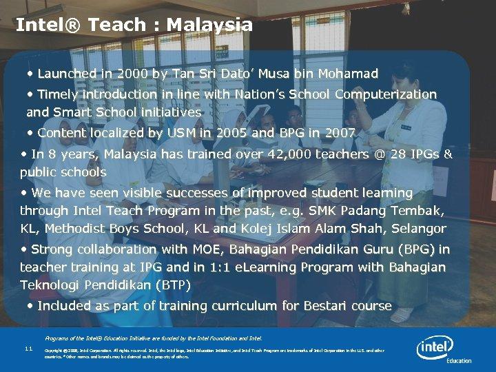 Intel® Teach : Malaysia • L a u n c h e d i
