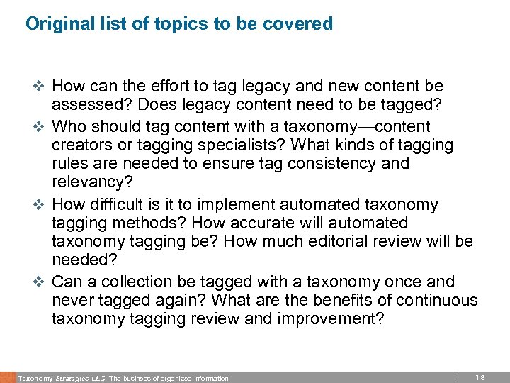 Original list of topics to be covered v How can the effort to tag