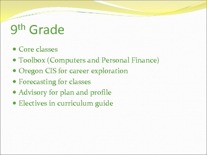 th 9 Grade Core classes Toolbox (Computers and Personal Finance) Oregon CIS for career