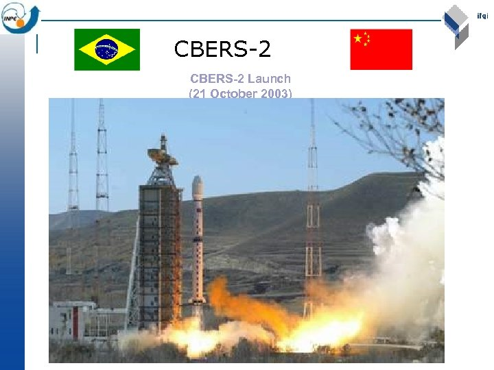 CBERS-2 Launch (21 October 2003)