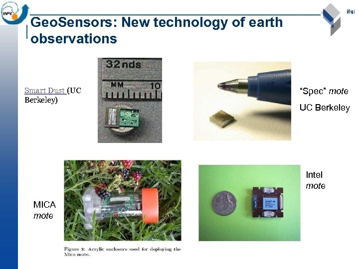 "Geo. Sensors: New technology of earth observations Smart Dust (UC Berkeley) ""Spec"" mote UC"