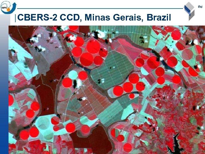 CBERS-2 CCD, Minas Gerais, Brazil