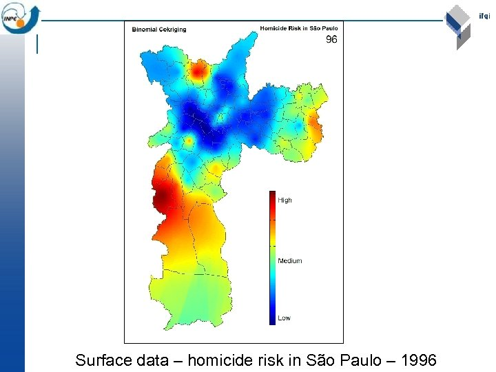 Surface data – homicide risk in São Paulo – 1996