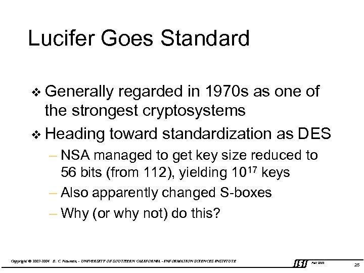 Lucifer Goes Standard v Generally regarded in 1970 s as one of the strongest