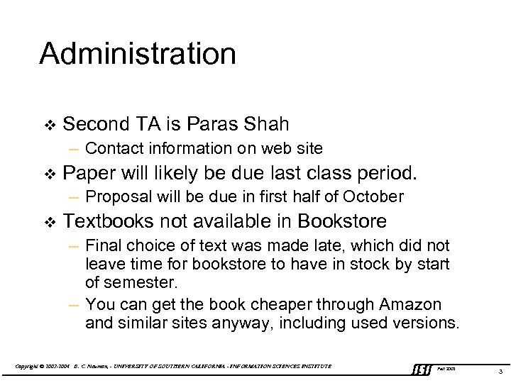 Administration v Second TA is Paras Shah – Contact information on web site v