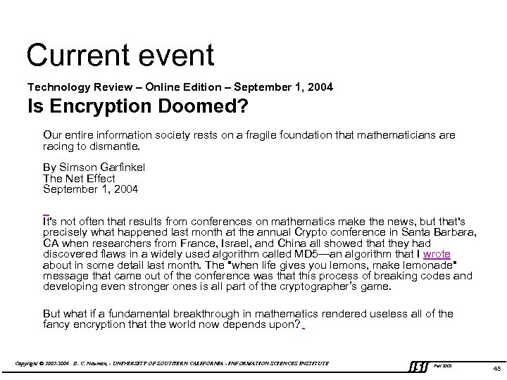 Current event Technology Review – Online Edition – September 1, 2004 Is Encryption Doomed?