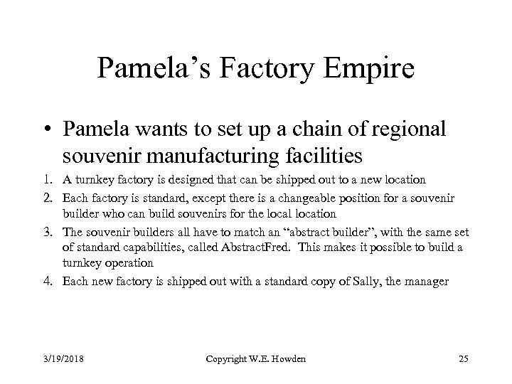 Pamela's Factory Empire • Pamela wants to set up a chain of regional souvenir