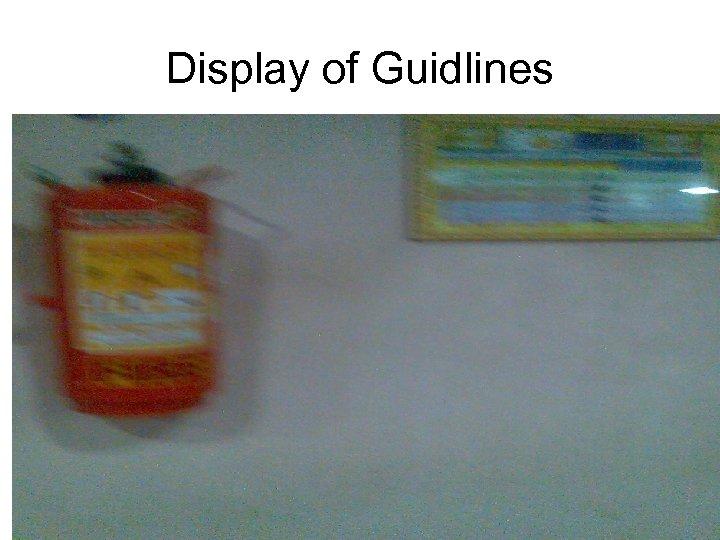 Display of Guidlines