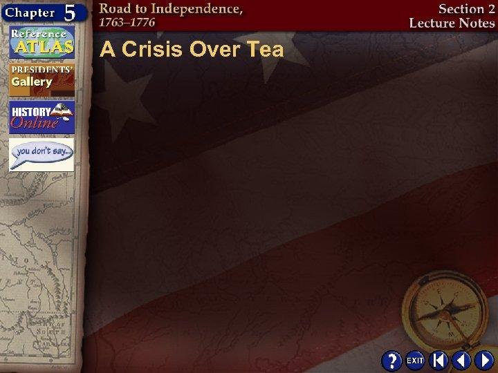 A Crisis Over Tea