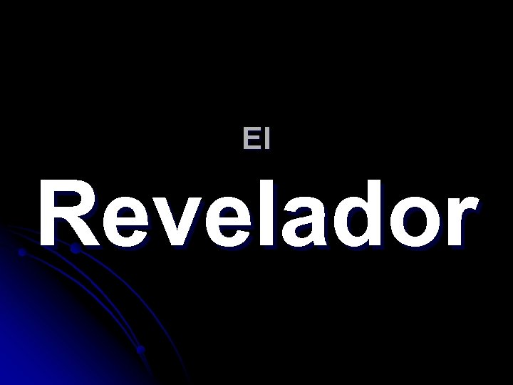 El Revelador