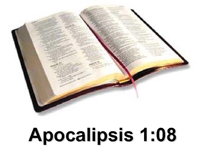 Apocalipsis 1: 08