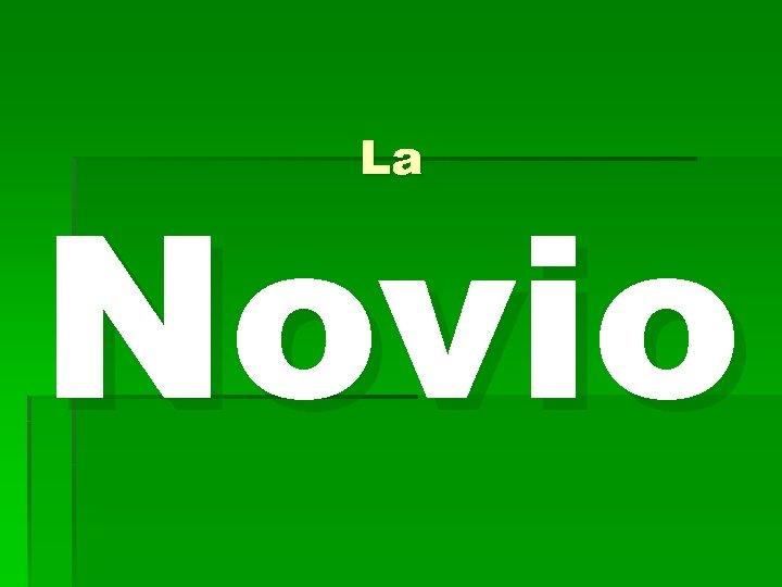 La Novio