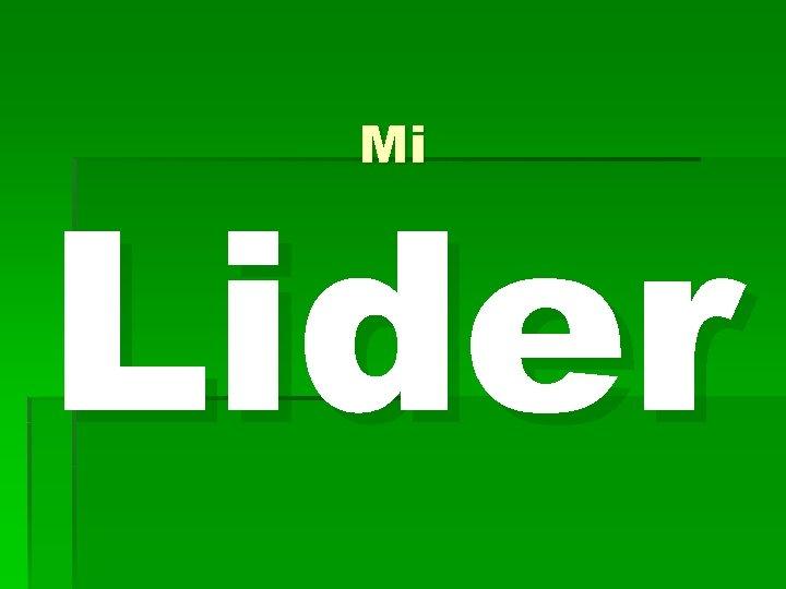 Mi Lider