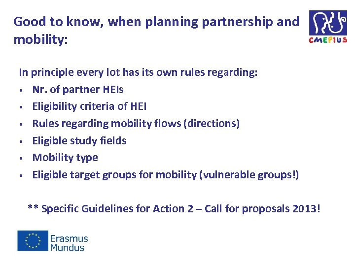 Good to know, when planning partnership and mobility: In principle every lot has its