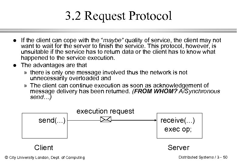 """3. 2 Request Protocol l l If the client can cope with the """"maybe"""""""