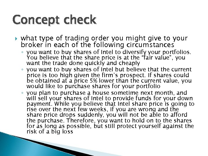 Concept check what type of trading order you might give to your broker in