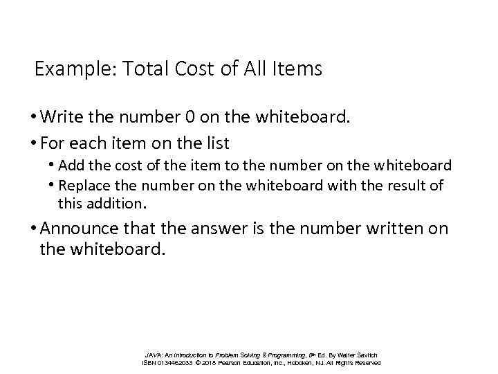 Example: Total Cost of All Items • Write the number 0 on the whiteboard.