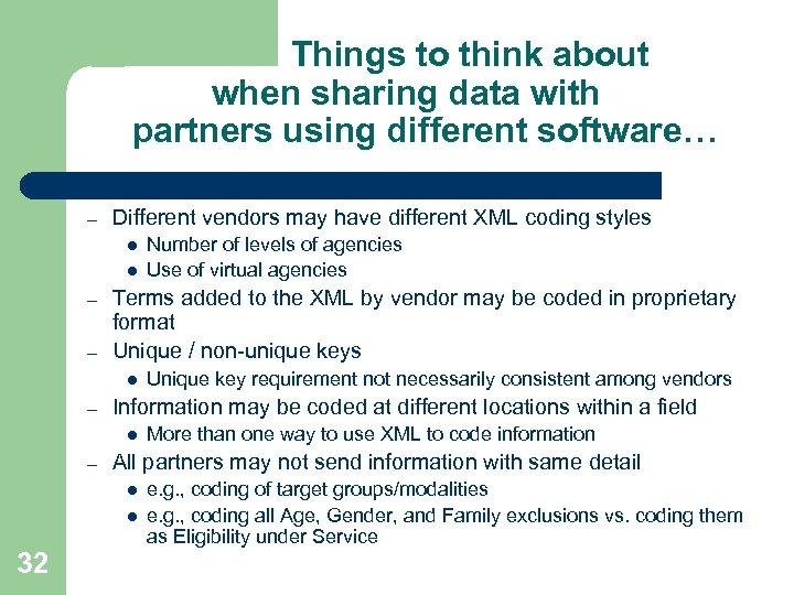Things to think about when sharing data with partners using different software… – Different
