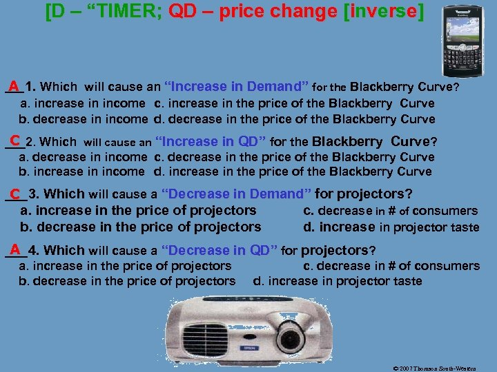 "[D – ""TIMER; QD – price change [inverse] A __1. Which will cause"