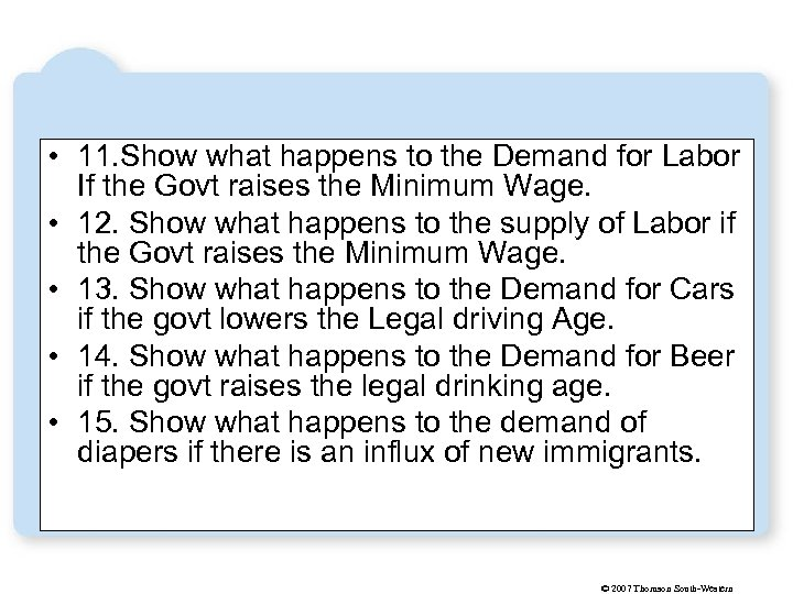 • 11. Show what happens to the Demand for Labor If the Govt