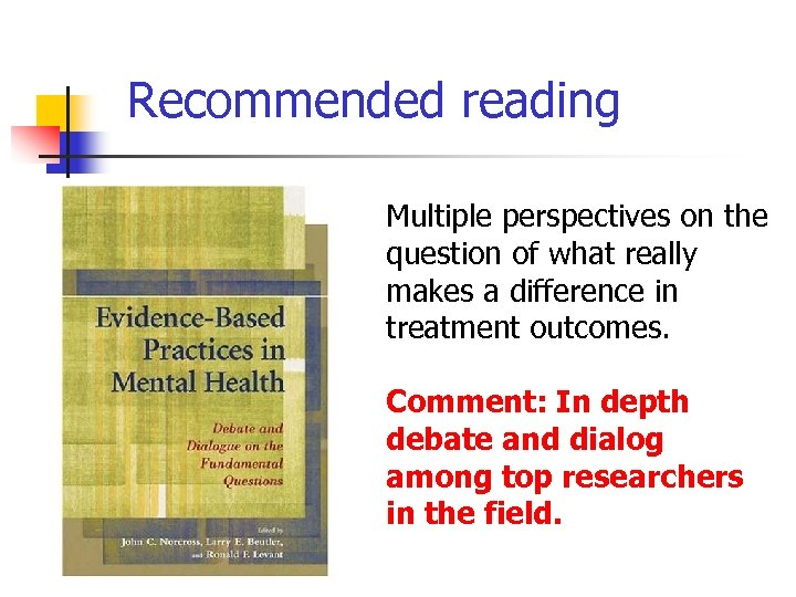 Recommended reading Multiple perspectives on the question of what really makes a difference in