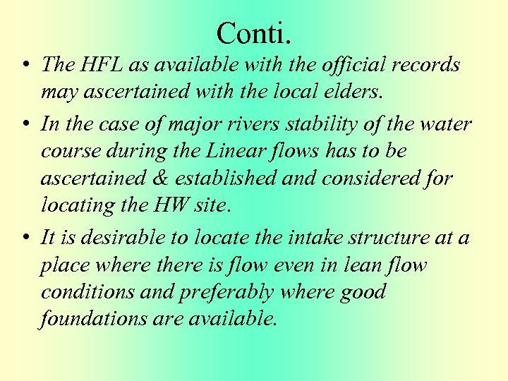Conti. • The HFL as available with the official records may ascertained with the