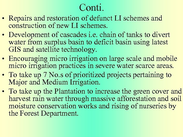 Conti. • Repairs and restoration of defunct LI schemes and construction of new LI