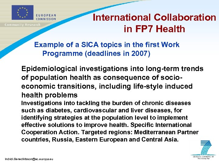 International Collaboration in FP 7 Health Example of a SICA topics in the first